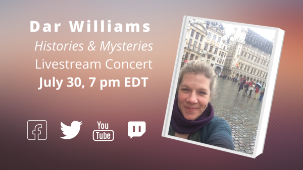 Histories and Mysteries Dar Williams Concert Streamed Live