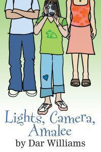 Lights Camera Amalee novel by Dar Williams